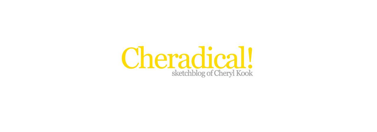 Cheradical!