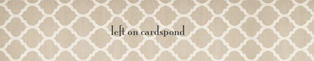 left on cardspond