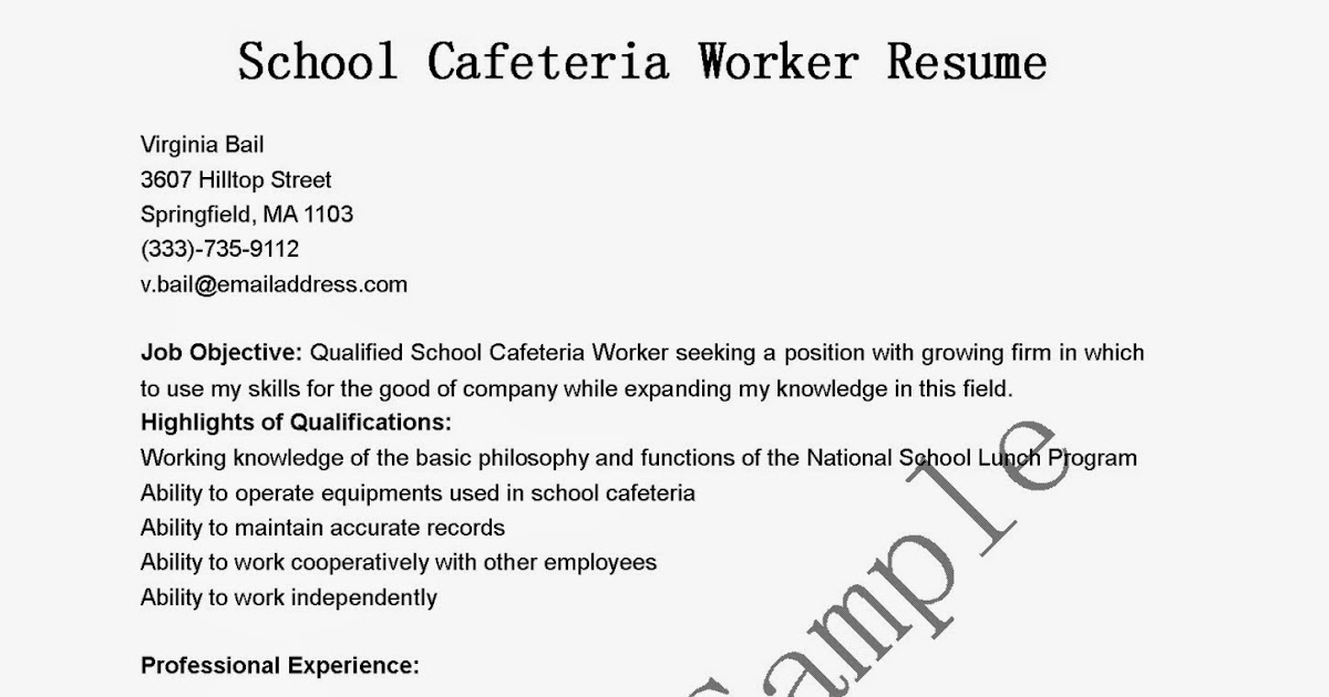 Cafeteria Worker Resume Resume Samples School Cafeteria Worker Resume Sample