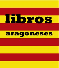 LIBROS ARAGONESES