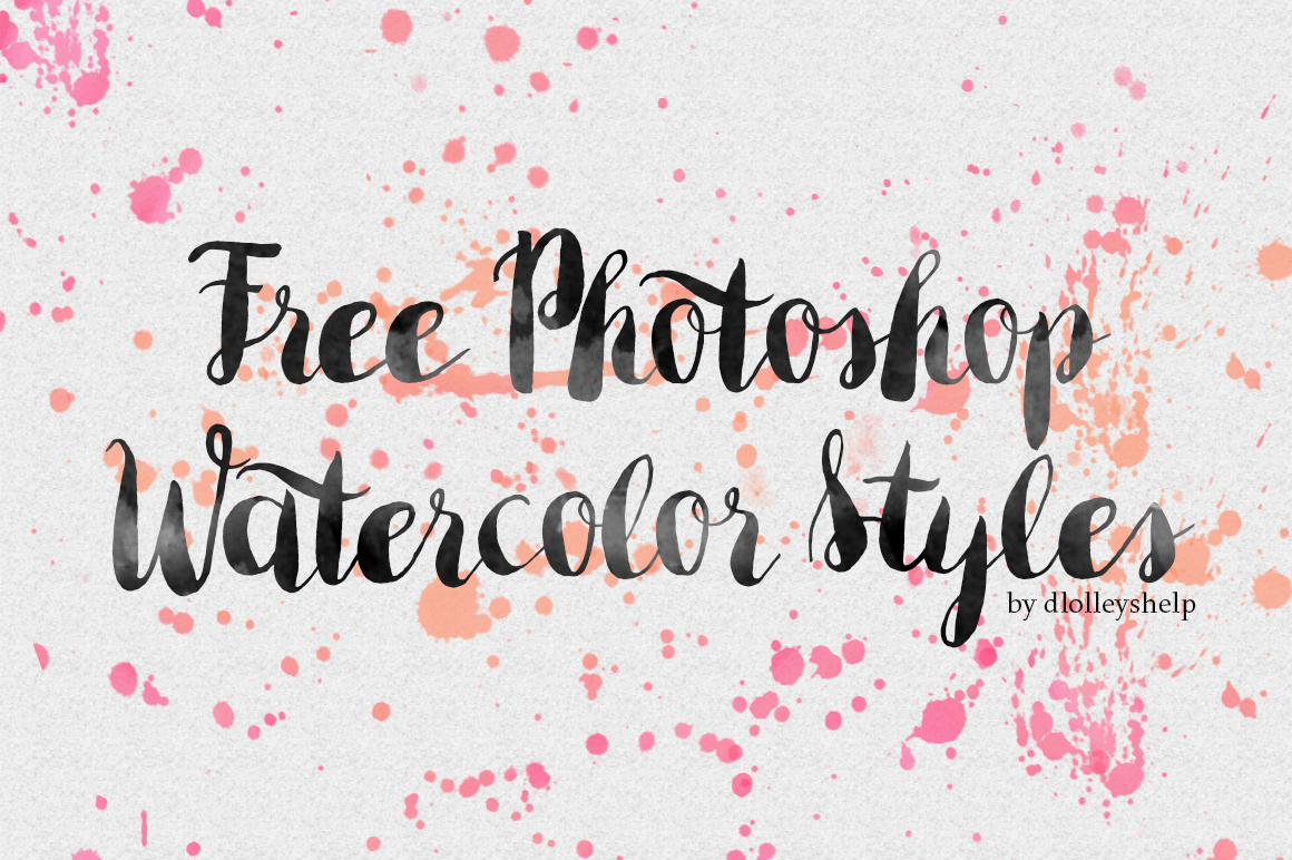 Dlolleys help free photoshop watercolor styles for Watercolor painting templates free