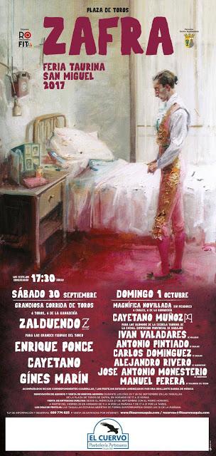 ZAFRA (ESPAÑA ) FERIA TAURINA SAN MIGUEL EL 30 DE SEPTIEMBRE Y EL 01 DE OCTUBRE 2017