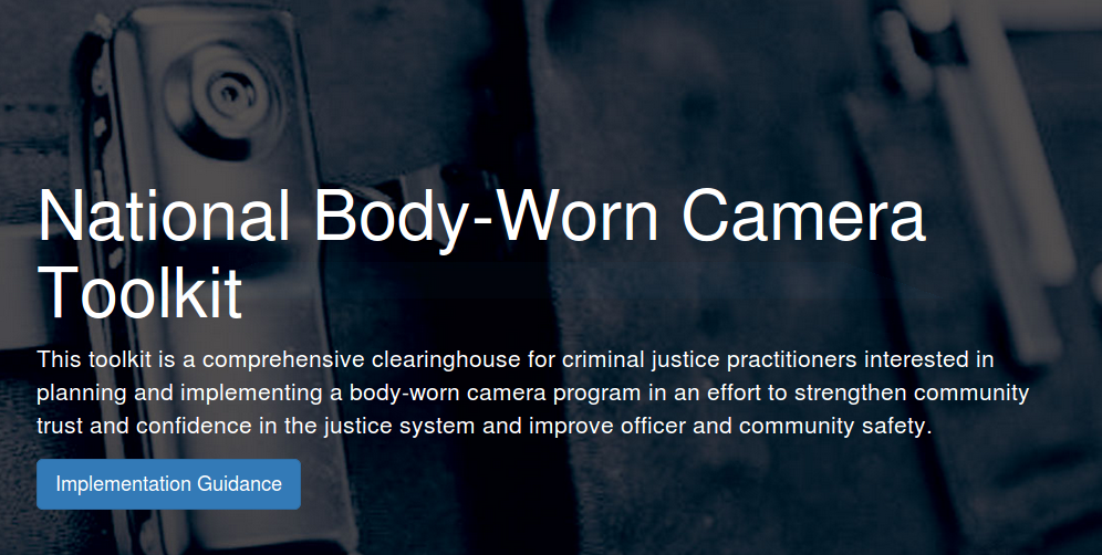 Body Worn Cameras by L.E. practitioners