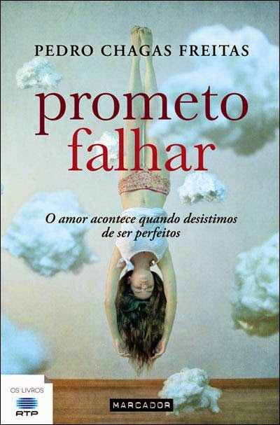 """Prometo Falhar"" de Pedro Chagas Freitas"