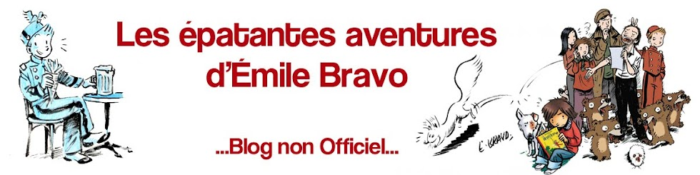 Les épatantes aventures d'Emile Bravo - Blog non Officiel