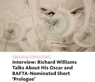 http://www.cartoonbrew.com/interviews/interview-richard-williams-talks-oscar-bafta-nominated-short-prologue-131008.html#disqus_thread