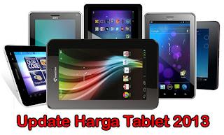 Kisaran Harga Tablet Android Baru / Bekas (Update Oktober 2013)