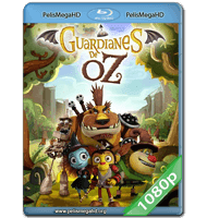 GUARDIANES DE OZ (2015) FULL 1080P HD MKV ESPAÑOL LATINO