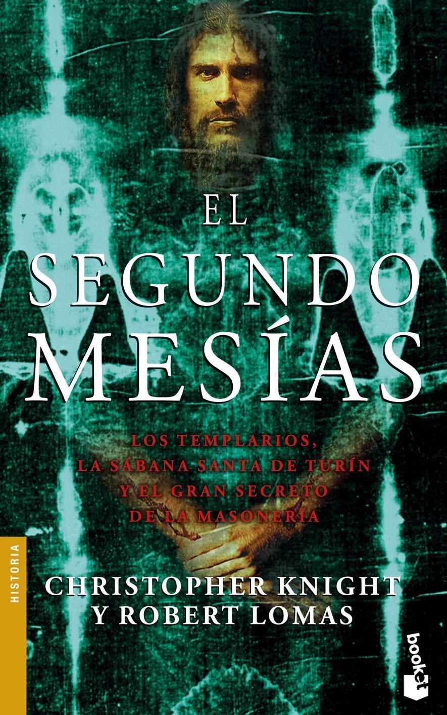"""Portada para la edición en español de """"El Segundo Mesías"""" de Christopher Knight y Robert Lomas"""