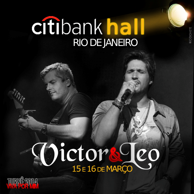 Victor & Leo no Citibank Hall/RJ