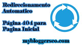 redirecionamento-automatico-404-blogger-para-homepage