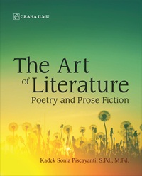 The Art of Literature; Poetry and Prose Fiction