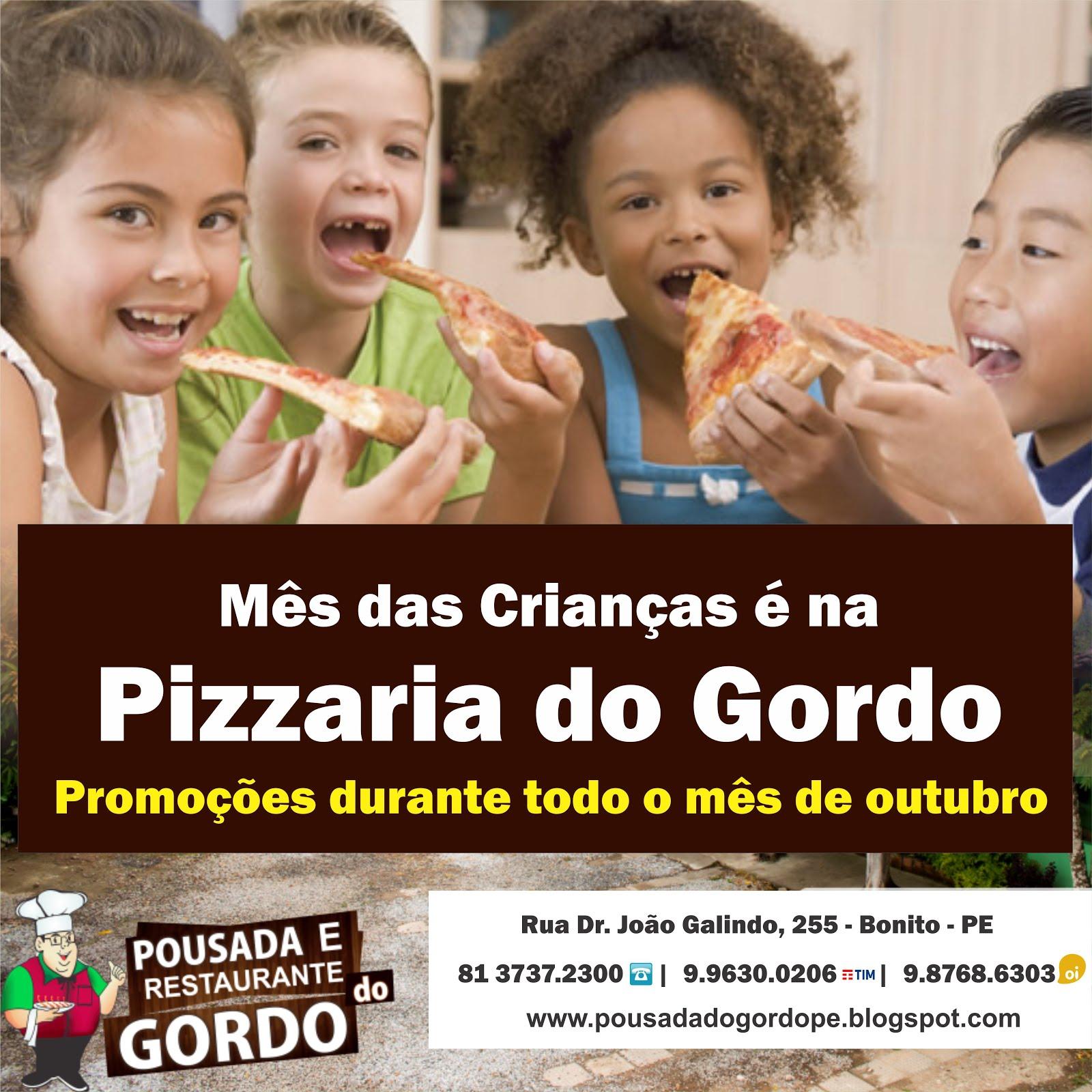 Mês das Crianças na Pizzaria do Gordo