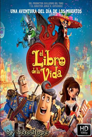 El Libro De La Vida [1080p] [Latino-Ingles] [MEGA]