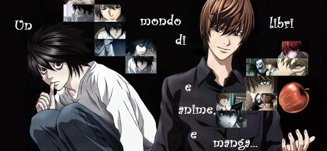 Un mondo di libri (e anime e manga...)