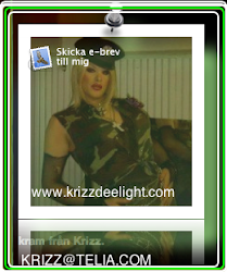 Krizz  |  E-Mail Me mailto : krizz@krizzdeelight.com
