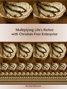 Multiplying Life's Riches with Christian Free Enterprise