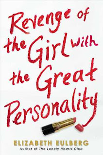 Review of Revenge of the girl wih the Great Personality by Elizabeth Eulberg published by Scholastic
