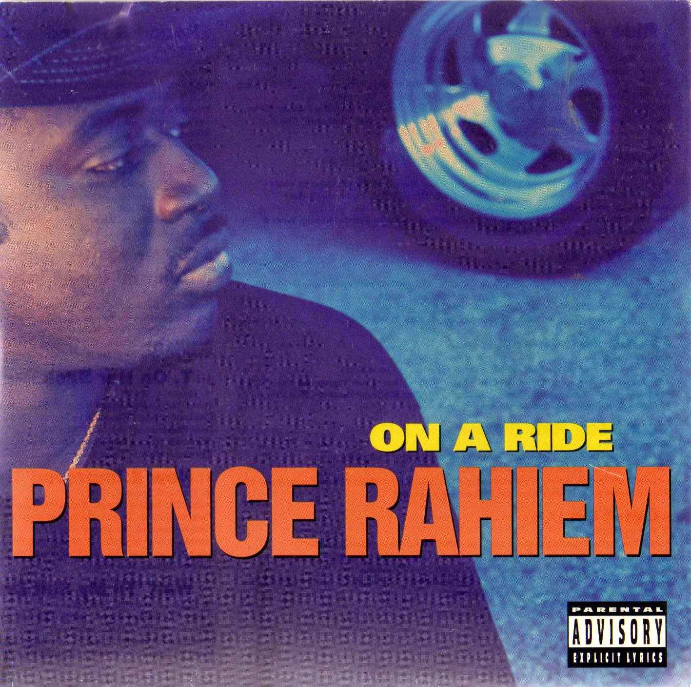 Prince Rahiem – On A Ride (CD) (1994) (FLAC + 320 kbps)