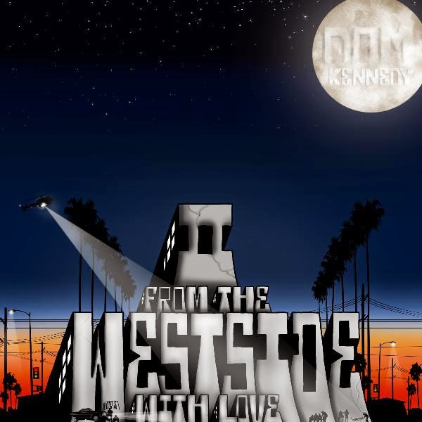 Dom Kennedy - II - From the Westside, With Love Cover