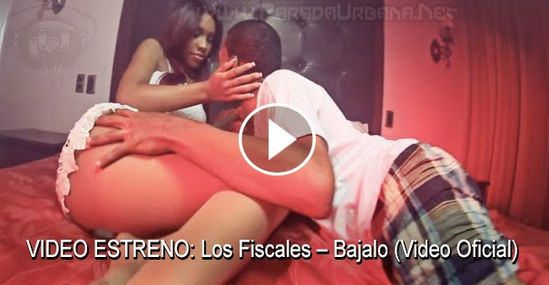 VIDEO ESTRENO -  Los Fiscales – Bajalo (Video Oficial) @PilloLay