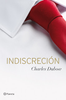 Indiscreción   Charles Dubow FreeLibros
