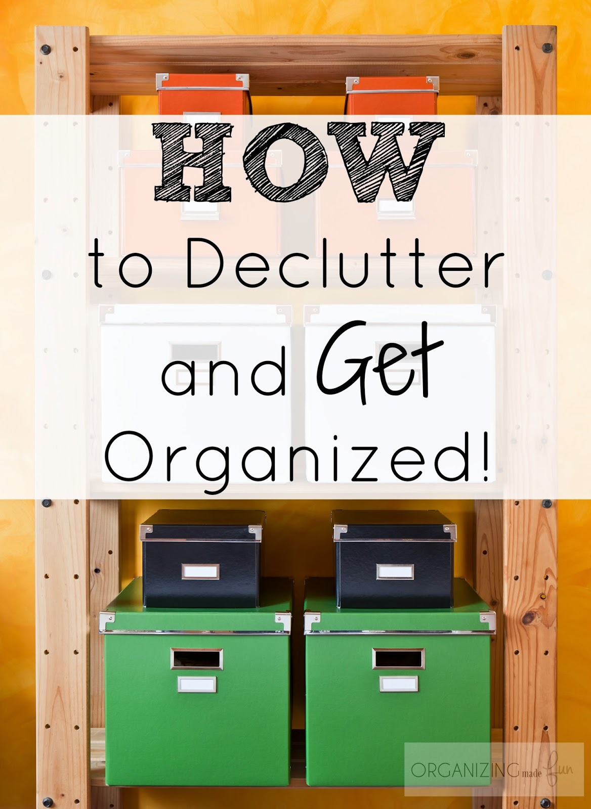 How to Declutter and Get Organized Right NOW :: OrganizingMadeFun.com