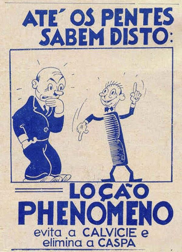 Propaganda do Loção Phenomeno, em 1937. Luta contra a calvície.