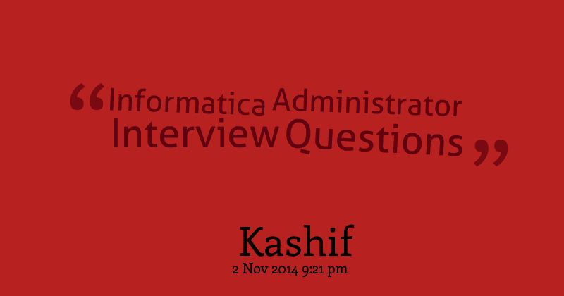 informatica admin interview questions - Informatica Administration Sample Resume
