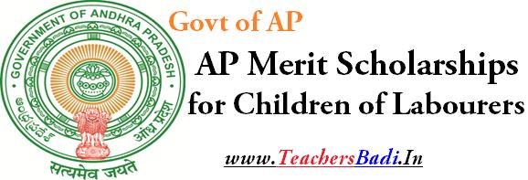 AP Merit Scholarships,Children of Labourers,Students
