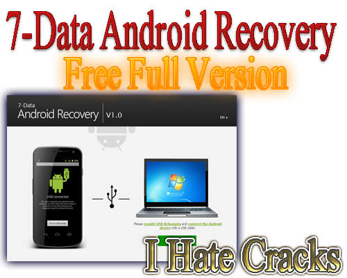 7-Data Android Recovery Free Full Version (Legal - 24 Hours Promo)
