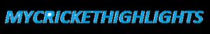 Cricket Highlights - MyCricketHighlights