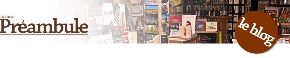 Le Blog de la Librairie Préambule
