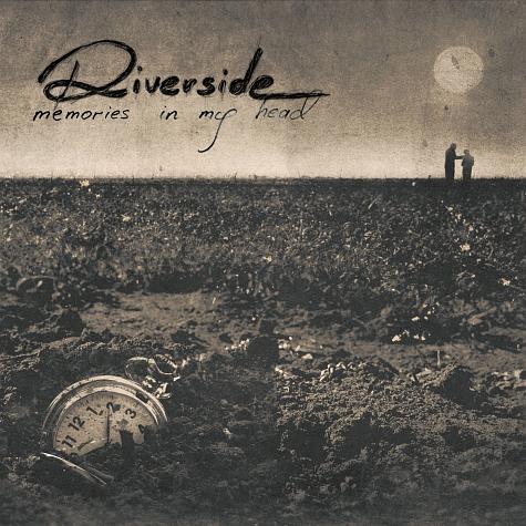 [Obrazek: Riverside+-+Memories+In+My+Head.png]