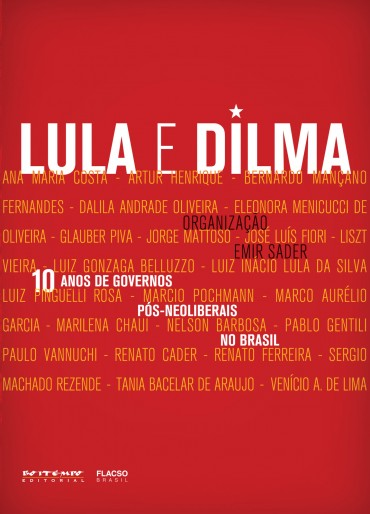 Leitura VIII - 10 anos De Governos Pós-neoliberais No Brasil – Lula e Dilma