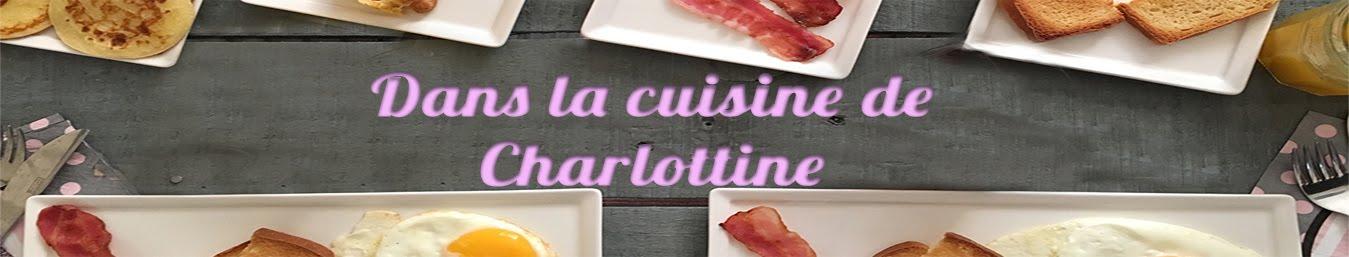 Dans la cuisine de Charlottine
