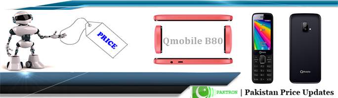 Qmobile B80 Dual Sim Price In Pakistan