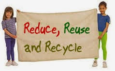 REDUCE, REUSE , RECYCLE