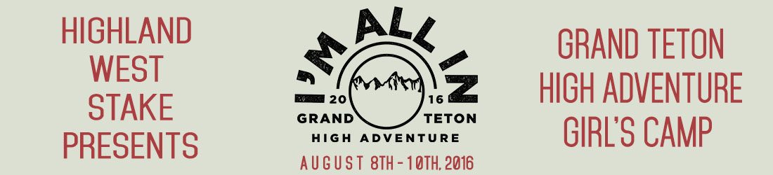 2016 Highland West Stake Girl's Camp