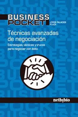 Jorge Palacios libro tecnicas avanzdas de negociacion inteligencia emocional