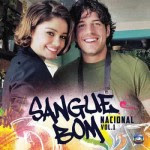 Download – Trilha Sonora Novela Sangue Bom Nacional Vol.1 (2013)