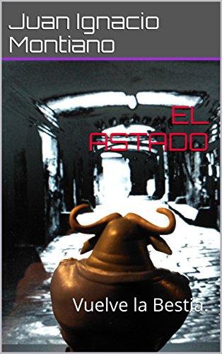 EL ASTADO (segunda parte de ZAINO)