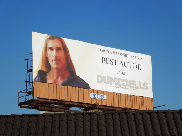 Fabio Dumbbells Best Actor consideration billboard