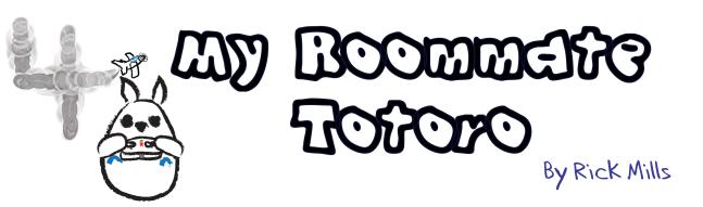 My Roommate Totoro