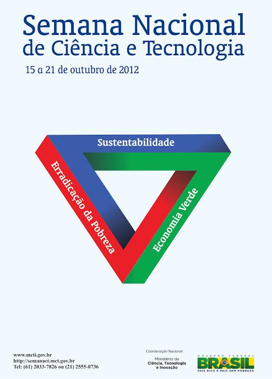 SEMANA NACIONAL DE CIÊNCIA E TECNOLOGIA 2013