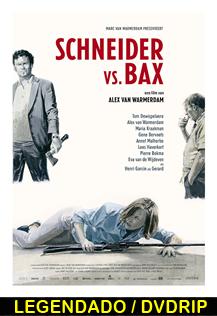 Assistir Schneider vs. Bax Legendado 2015