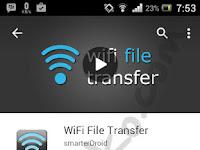 Cara Kirim File Dari Android ke Laptop Dengan Wifi