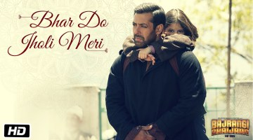 Bhar Do Jholi Meri Full Song Download | Full Mp3 Song Bhar Do Jholi Meri | Bajrangi Bhaijaan Full Song |