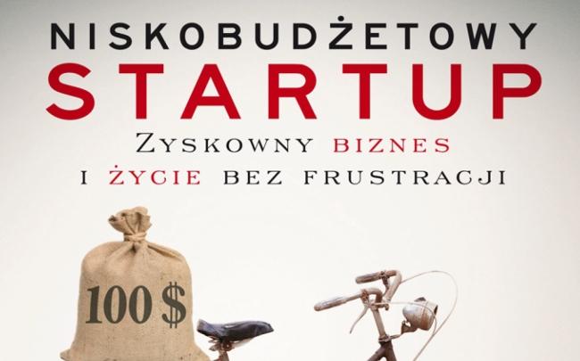 """Fragment okładki książki """"Niskobudżetowy startup"""" Chrisa Guillebeau"""