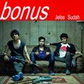 Bonus Band – Jelas Sudah